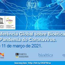 Conferência Global: Bioética e a Pandemia