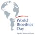International Bioethics Day